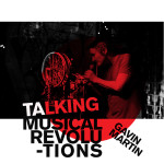 Write on in Hastings: Gavin Martin – Talking Musical Revolutions
