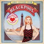Ruth E Cockburn – 'Postcard from Blackpool'