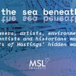 MSL Presents: The Sea Beneath